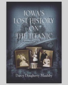 Iowa's Lost History on the Titanic book
