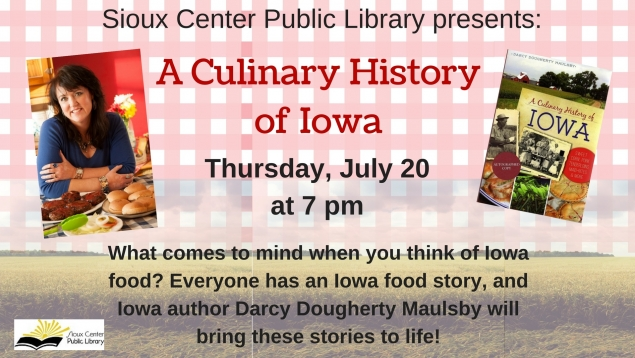 Darcy Maulsby Iowa author Culinary History of Iowa